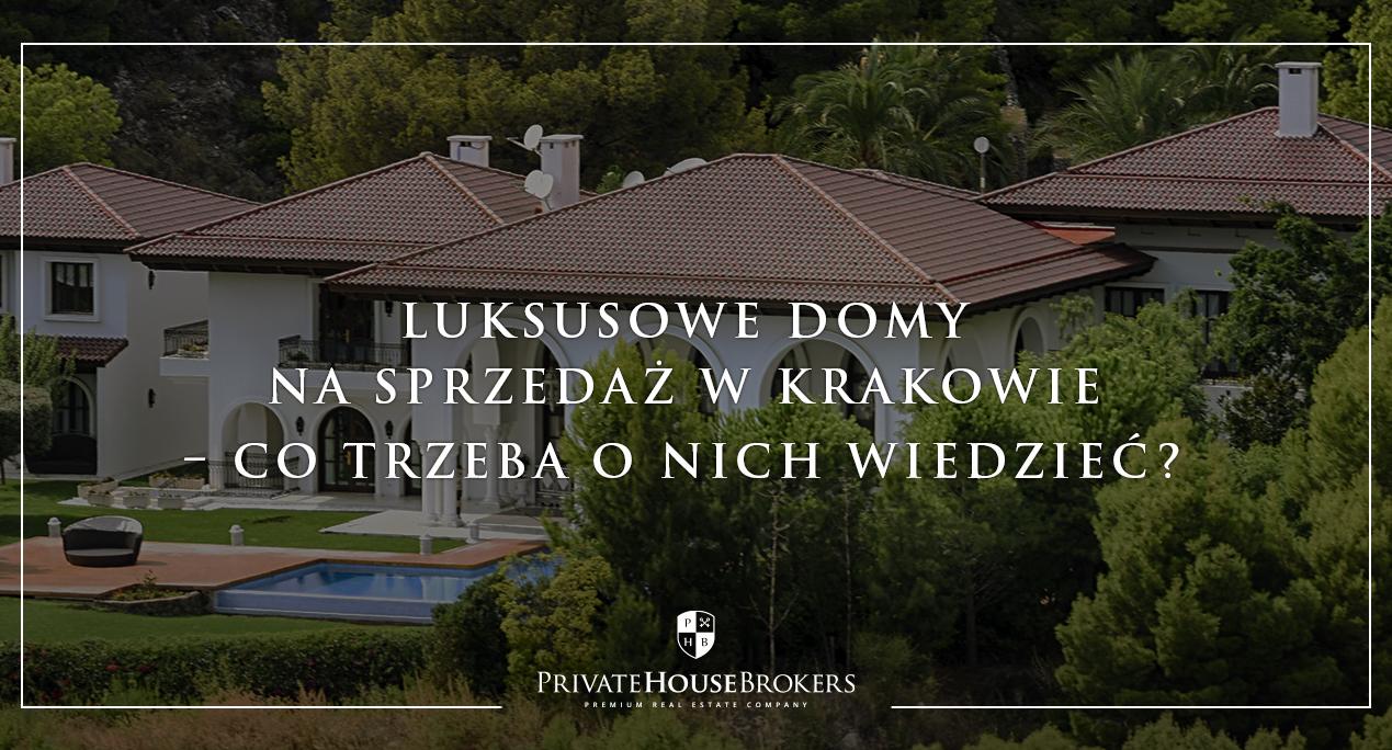 luksusowe domy na sprzedaż w Krakowie